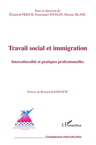 9782296017368: Travail social et immigration (French Edition)