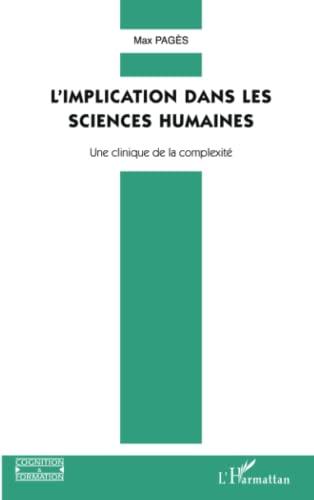 9782296018242: L'implication dans les sciences humaines (French Edition)