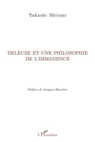 9782296018921: Deleuze et une philosophie de l'immanence