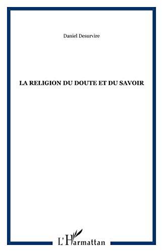 9782296019171: La religion du doute et du savoir (French Edition)