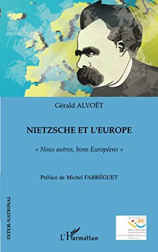 9782296019287: Nietzsche et l'Europe: