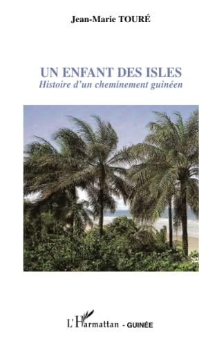9782296019348: Un enfant des Isles (French Edition)