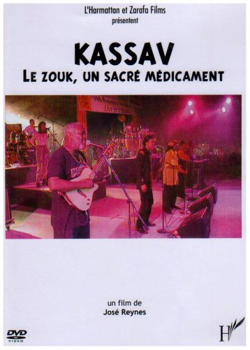 9782296020641: Kassav le Zouk, un Sacre Medicament (French Edition)