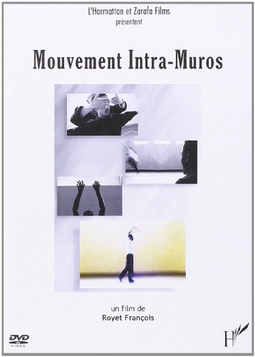 9782296021327: Mouvement Intra-Muros ( DVD ) (French Edition)