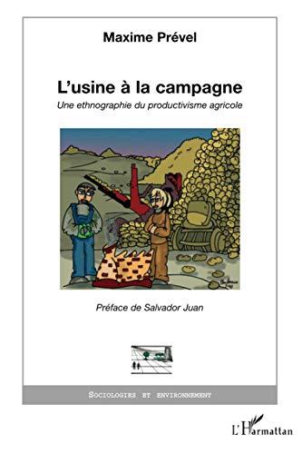 9782296023291: L'usine à la campagne: Une ethnographie du productivisme agricole
