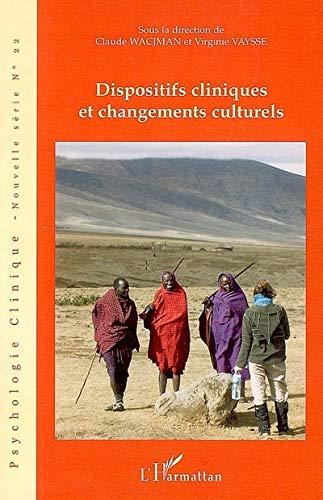 Dispositifs Cliniques et Changements Culturels: Psychologie Clinique