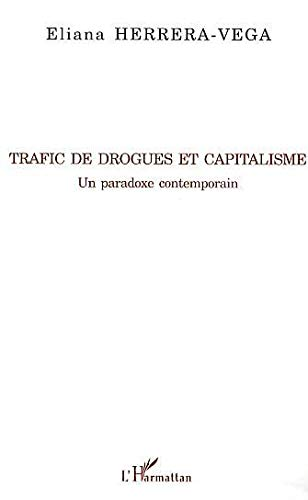9782296023475: Trafic de drogues et capitalisme (French Edition)