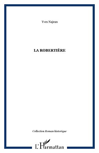 9782296023567: La Roberti�re