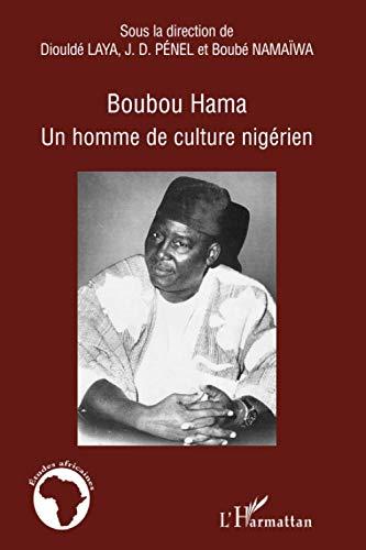 9782296024076: Boubou Hama : Un homme de culture nig�rien