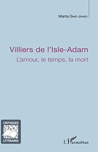 9782296024281: Villiers de l'Isle-Adam (French Edition)