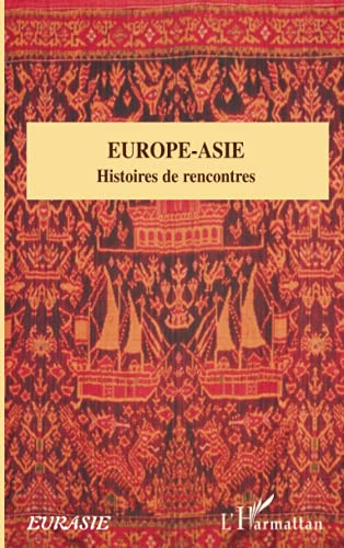 9782296024311: Europe-Asie (French Edition)