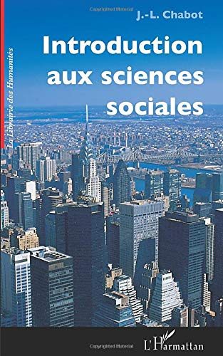 9782296024670: Introduction aux sciences sociales: Nouvelle édition 2006 (French Edition)
