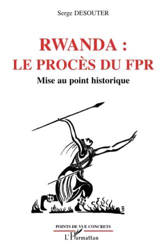 9782296025592: Rwanda : les procès du FPR (French Edition)