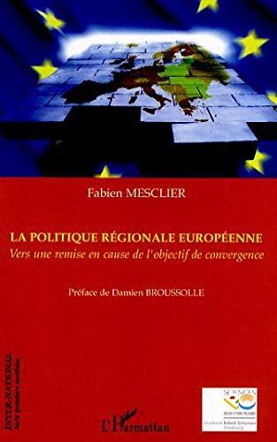 9782296025677: Politique régionale européenne (French Edition)