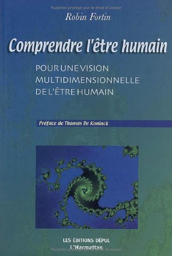 9782296026056: Comprendre l'être humain (French Edition)