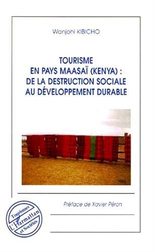 9782296026698: Tourisme en pays maasa� (Kenya) : de la destruction sociale au d�veloppement durable