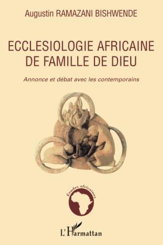 9782296027527: Ecclésiologie africaine de famille de Dieu (French Edition)