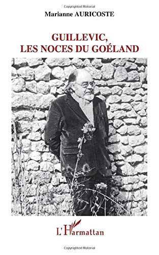 9782296027695: Guillevic, les noces du Goéland (French Edition)