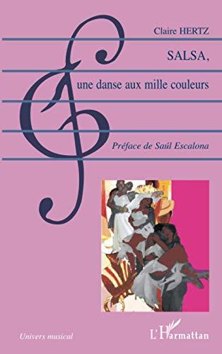 9782296028319: Salsa, une danse aux mille couleurs (French Edition)
