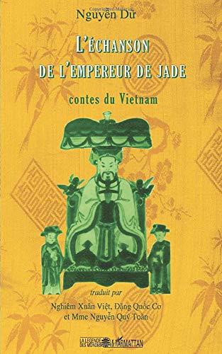 9782296029101: L'Echanson de l'Empereur de Jade : Contes du Vietnam