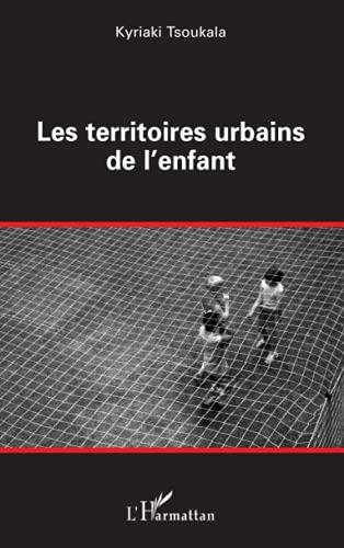 9782296029255: Les territoires urbains de l'enfant