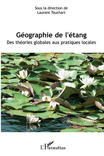 9782296029361: Géographie de l'étang (French Edition)