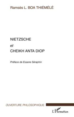 9782296029491: Nietzsche et Cheikh Anta Diop (French Edition)