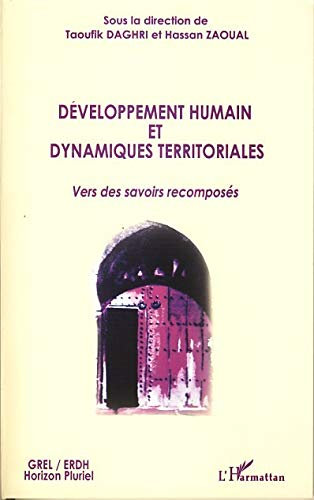 9782296031364: Développement humain et dynamiques territoriales - vers des