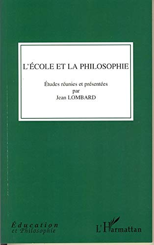 9782296031951: L'�cole et la philosophie
