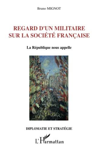 9782296031968: Regard d'un militaire sur la société française (French Edition)