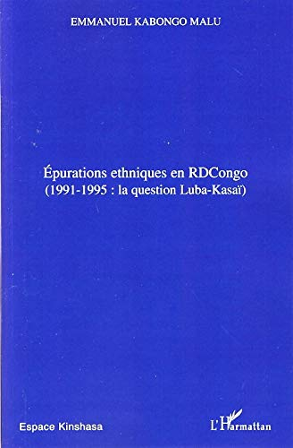 9782296032088: Epurations ethniques en RDCongo : 1991-1995 (French Edition)