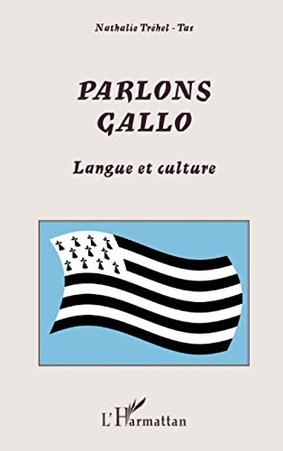 9782296032477: Parlons gallo : Langue et culture