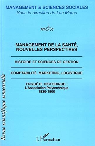 9782296032620: Management de la Sante Nouvelles Perspectives Histoire et