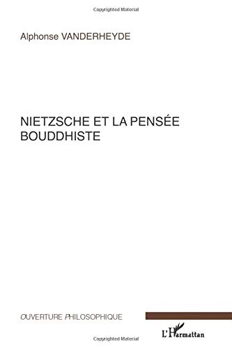 9782296033542: Nietzsche et la pensée bouddhiste (French Edition)