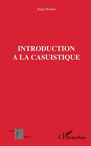 9782296033566: Introduction � la casuistique : Casuistique et bio�thique