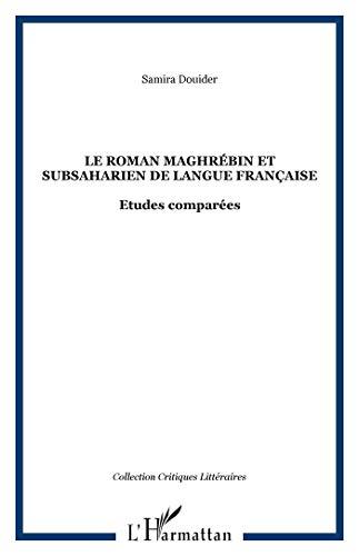 Le roman maghrébin et subsaharien de langue: Douider, Samira