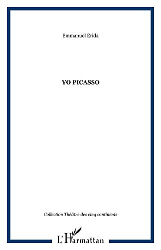 9782296034297: Yo Picasso (French Edition)
