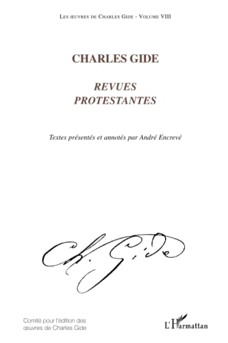 9782296034495: Charles Gide: Revues protestantes - Volume VIII (French Edition)
