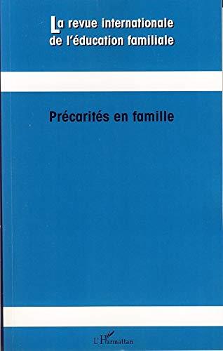 9782296034570: La revue internationale de l'éducation familiale, N° 21, 2007 : Précarités en famille