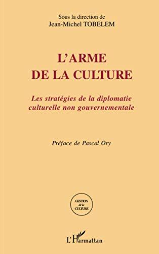 9782296035430: L'arme de la culture (French Edition)