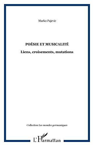 9782296035560: Poésie et musicalité : Liens, croisements, mutations