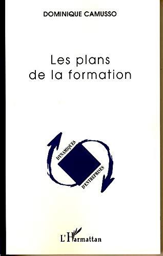 9782296035669: Les plans de la formation