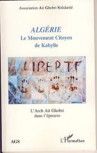 ALGERIE LE MOUVEMENT CITOYEN DE KABYLIE L'ARCH: AHDJOUDJ AMRANE