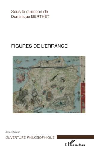 9782296036932: Figures de l'errance (French Edition)