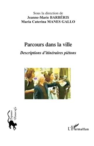 9782296037892: Parcours dans la ville (French Edition)