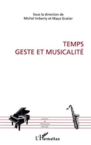 9782296038516: Temps, geste et musicalité