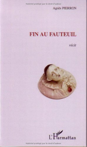 9782296039728: Fin au fauteuil (French Edition)