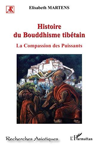 9782296040335: Histoire du bouddhisme tibétain: La compassion des puissants