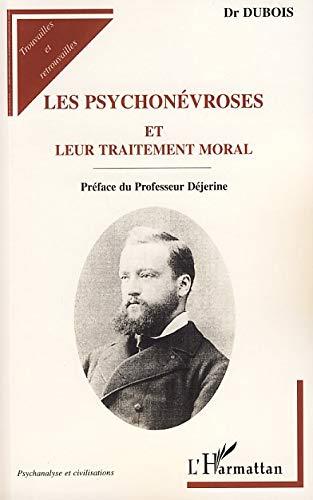Les psychonévroses et leur traitement moral: Paul-Charles Dubois