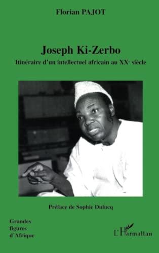 9782296042063: Joseph Ki-Zerbo (French Edition)